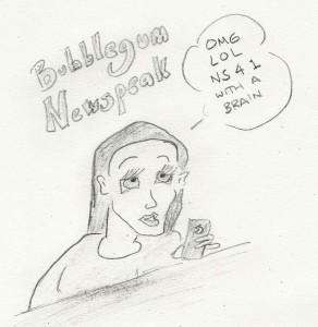 Bubblegum Newspeak